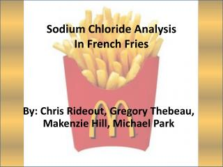 Sodium Chloride Analysis In French Fries