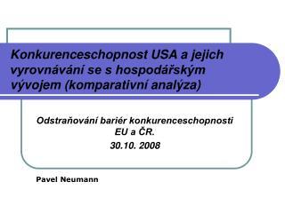 Konkurenceschopnost USA a jejich vyrovnávání se s hospodářským vývojem (komparativní analýza)