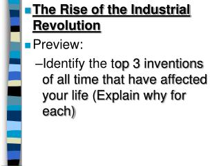 The Rise of the Industrial Revolution Preview: