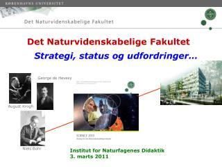 Det Naturvidenskabelige Fakultet Strategi, status og udfordringer…