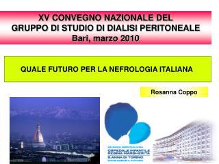 QUALE FUTURO PER LA NEFROLOGIA ITALIANA
