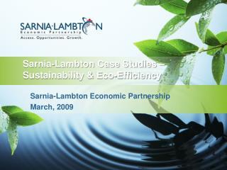 Sarnia-Lambton Case Studies � Sustainability & Eco-Efficiency