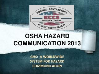 OSHA HAZARD COMMUNICATION 2013