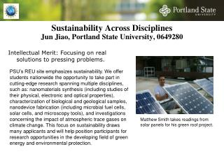 Sustainability Across Disciplines  Jun Jiao, Portland State University, 0649280