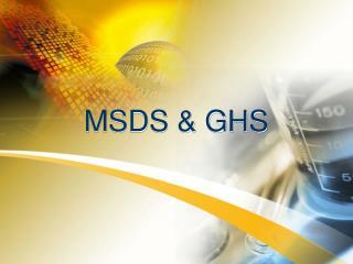 MSDS & GHS