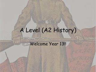 A Level (A2 History)