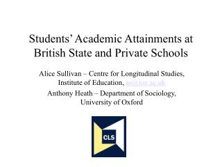 Students' Academic Attainments at British State and Private Schools