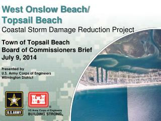 West Onslow Beach/ Topsail Beach Coastal Storm Damage Reduction Project