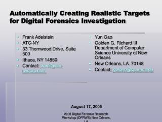 Automatically Creating Realistic Targets for Digital Forensics Investigation