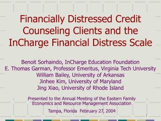 Financially Distressed Credit Counseling Clients and the InCharge Financial Distress Scale
