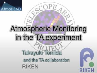 Atmospheric Monitoring in  the  TA experiment