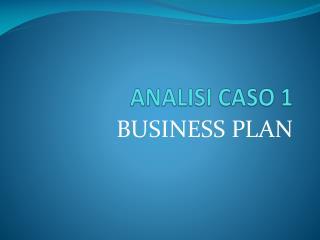 ANALISI CASO 1
