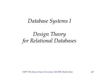 Database Systems I  Design Theory for Relational Databases