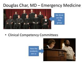 Douglas Char, MD – Emergency Medicine