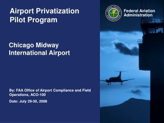 Airport Privatization Pilot Program