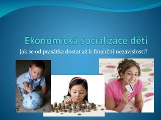 Ekonomická socializace dětí