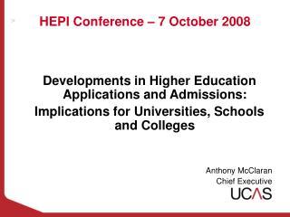 HEPI Conference – 7 October 2008