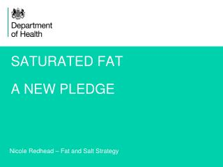 SATURATED FAT A NEW PLEDGE