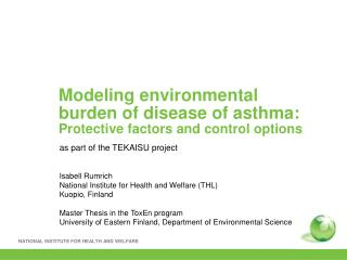 Modeling environmental burden of disease of asthma: P rotective factors and control  options