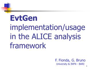 EvtGen  implementation/usage in the ALICE analysis framework