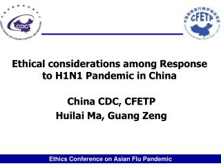 Ethical considerations among Response to H1N1 Pandemic in China