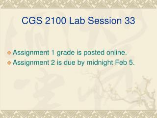 CGS 2100 Lab Session 33