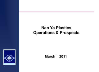 Nan Ya Plastics Operations  Prospects