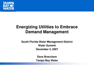 Energizing Utilities to Embrace Demand  Energizing Utilities to Embrace Demand Management