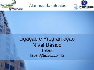 Hebert hebert@tecvoz.br