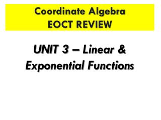 Coordinate Algebra EOCT REVIEW