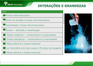 INTERAÇÕES E GRANDEZAS