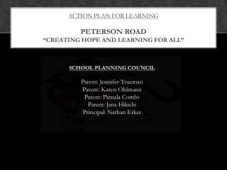 Action plan for learning  Peterson road �creating hope and learning for all�