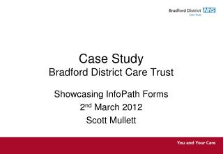 Case Study Bradford District Care Trust