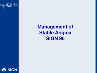 Management of  Stable Angina  SIGN 96