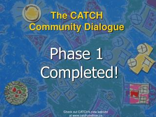 The CATCH Community Dialogue