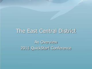 The East Central District