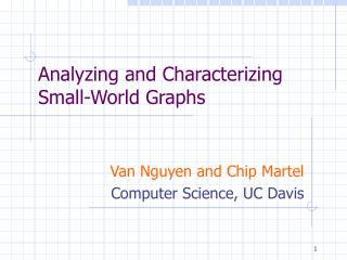 Analyzing and Characterizing  Small-World Graphs