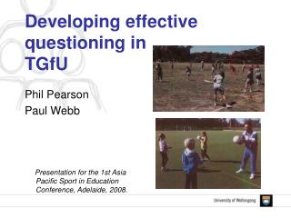 Developing effective questioning in  TGfU