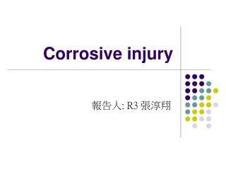 Corrosive injury
