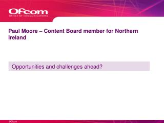 Paul Moore – Content Board member for Northern Ireland