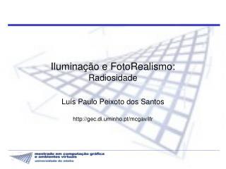 Iluminação e FotoRealismo : Radiosidade