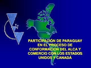 Comercio del Paraguay con los Estados Unidos y Canadá