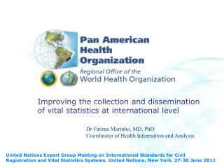 Improving the collection and dissemination  of vital statistics at international level