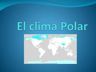 El clima Polar