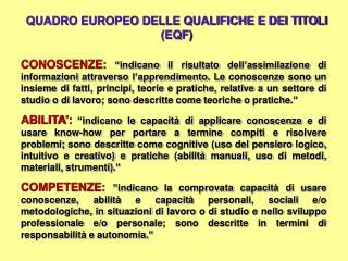 QUADRO EUROPEO DELLE QUALIFICHE E DEI TITOLI (EQF)