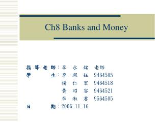 Ch8 Banks and Money