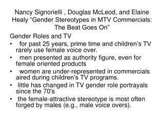 Nancy Signorielli , Douglas McLeod, and Elaine Healy  Gender Stereotypes in MTV Commercials: The Beat Goes On
