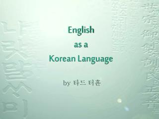 English as a Korean Language