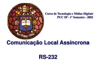 Curso de Tecnologia e Mídias Digitais PUC SP - 1º Semestre - 2002