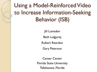 Using a Model-Reinforced Video to Increase Information-Seeking Behavior (ISB)